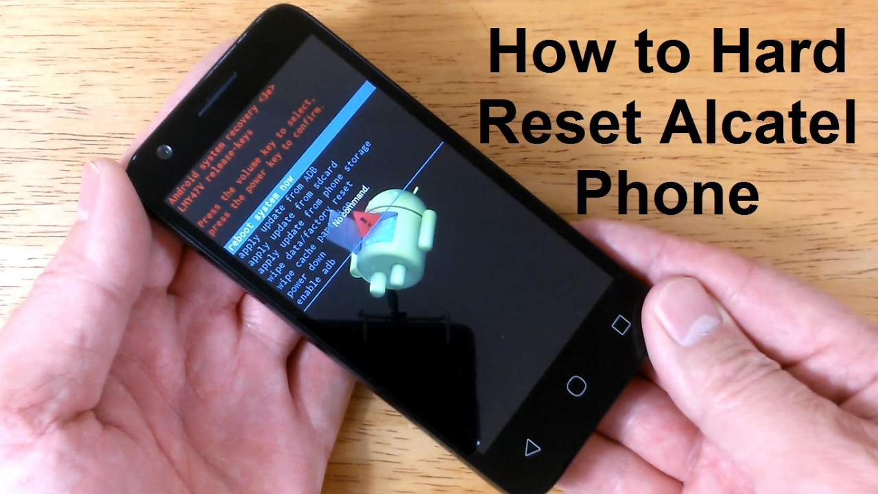 How to reset an AlCatel & How to hard RESET Alcatel one